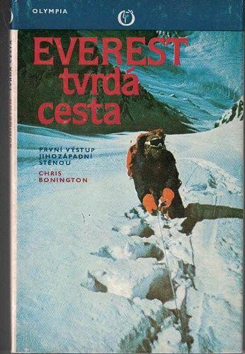 Everest - tvrdá cesta - Ch. Bonington