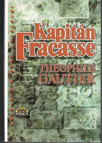Kapitán Fracasse - T. Gautier