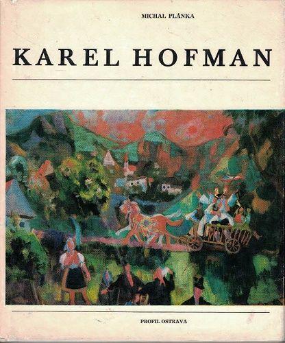 Karel Hofman - M. Plánka