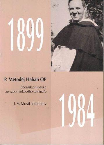 Metoděj Habán (1899-1984) - J. Musil