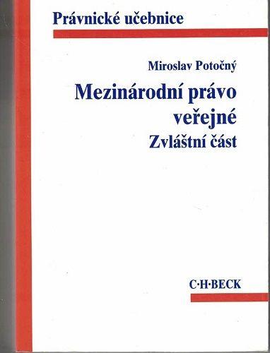 Mezinárodní právo veřejné - zvláštní část - M. Potočný