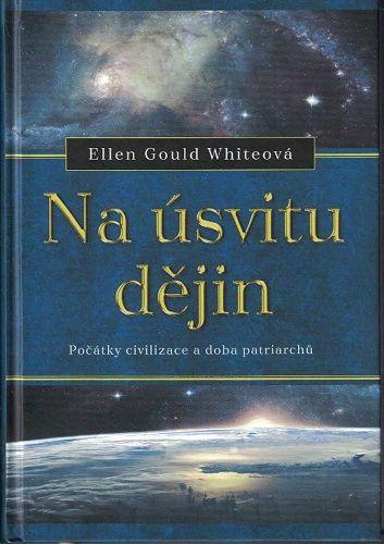 Na úsvitu dějin - E. Gould Whiteová