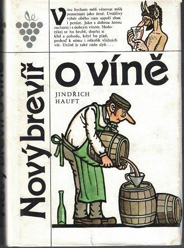 Nový brevíř o víně (víno) - J. Hauft