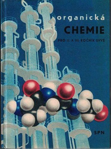 Organická chemie pro II. a III. ročník