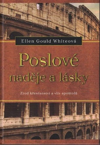 Poslové naděje a lásky - E. Gould Whiteová