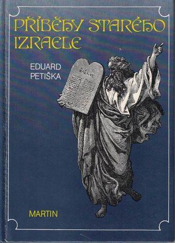 Příběhy starého Izraele - E. Petiška