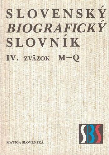 Slovenský biografický slovník IV. - M - Q