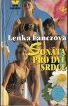 Sonáta pro dvě srdce - Lenka Lanczová