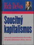 Soucitný kapitalismus - Rich DeVos