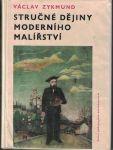 Stručné dějiny moderního malířství - V. Zykmund