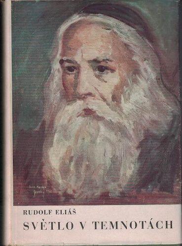 Světlo v temnotách - R. Eliáš