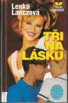 Tři na lásku - Lenka Lanczová