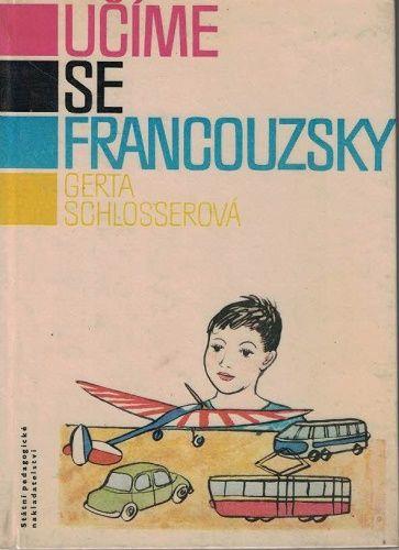Učíme se francouzky - G. Schlosserová, il. K. Lhoták