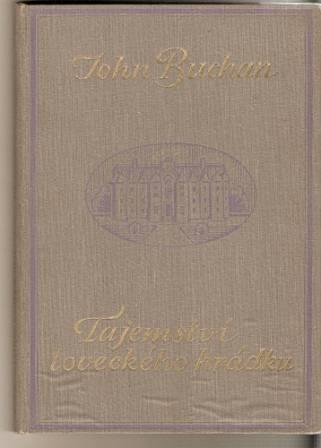 Tajemství loveckého hrádku - J. Buchan