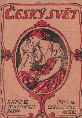5 x Český svět 1915 - čísla 12, 13, 14, 15 a 16