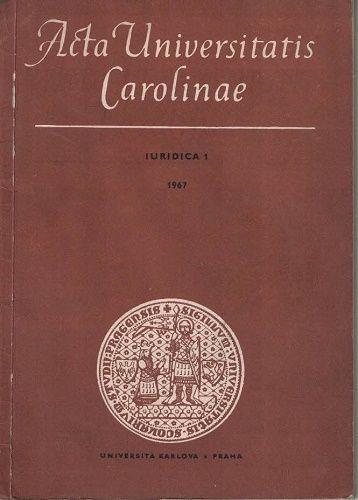 Acta Universitatis Carolinae - Iuridica 1/1967