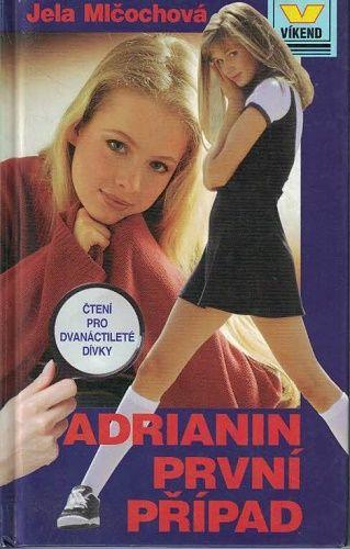 Adrianin první případ - Jela Mlčochová