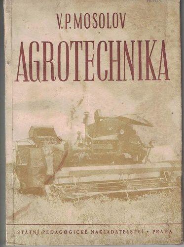 Agrotechnika - Mosolov