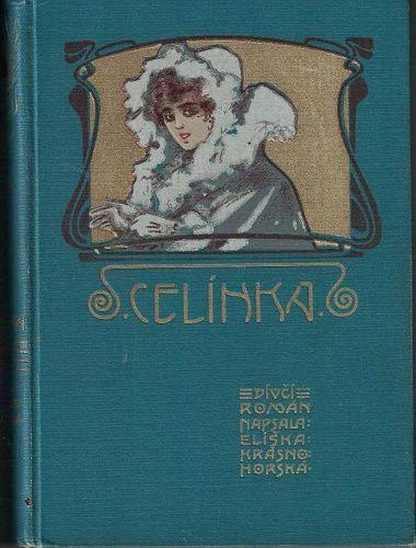 Celínka - Eliška Krásnohorská