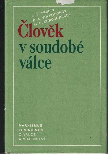 Člověk v soudobé válce - Sredin, Volkogonov
