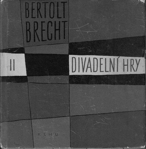 Divadelní hry II. - Bertold Brecht