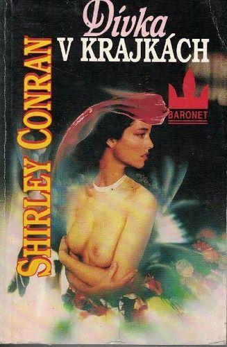 Dívka v krajkách - Shirley Conrain