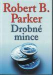 Drobné mince - R. Parker