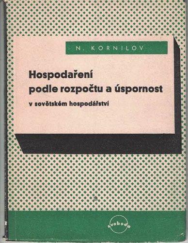 Hospodaření podle rozpočtu a úspornost v sovětském hospodářství - Kornilov