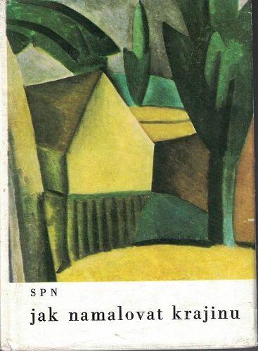 Jak namalovat krajinu - Josef Hron
