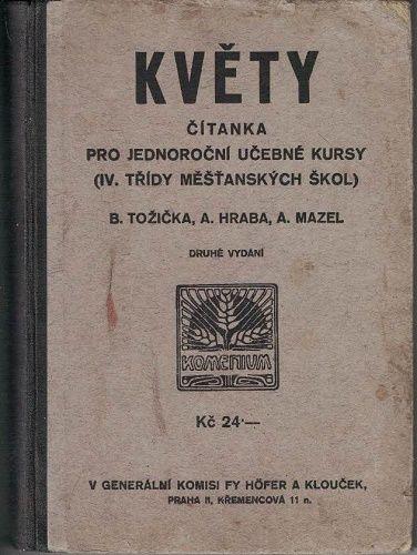 Květy - čítanka IV. třídy měšťanských škol - Tožička