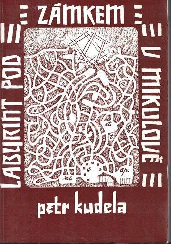 Labyrint pod zámkem v Mikulově - Petr Kudela
