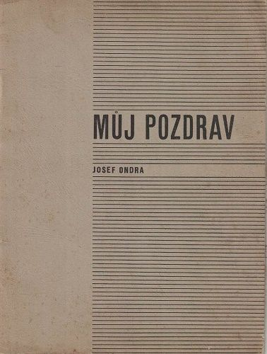 Můj pozdrav - Josef Ondra