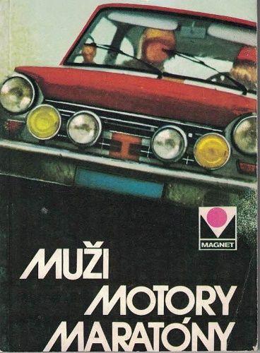 Muži, motory, maratóny - Moskvič