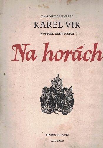 Na horách - Karel Vik