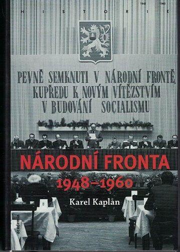 Národní fronta 1948 - 1960 - Karel Kaplan