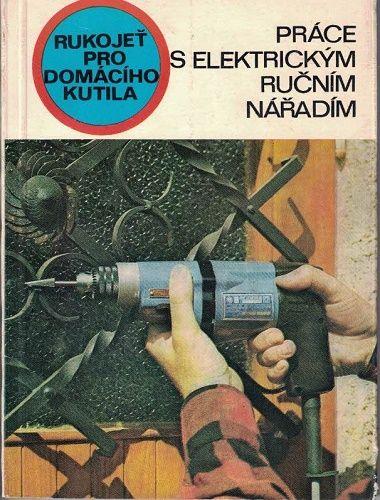 Práce s elektrickým ručním nářadím - J. Sazama