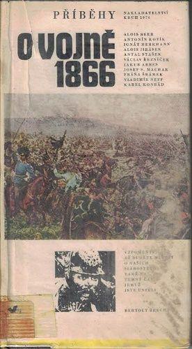 Příběhy o vojně 1866 - kol. autorů