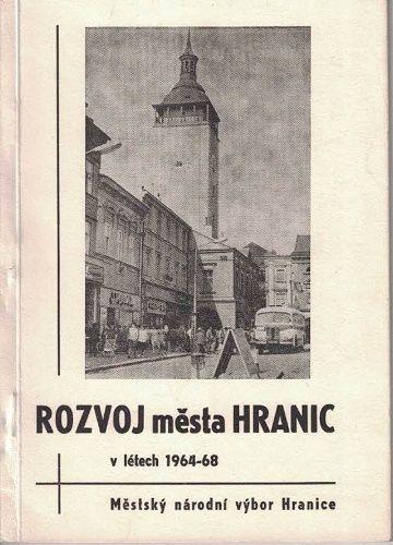 Rozvoj města Hranic v letech 1964-68