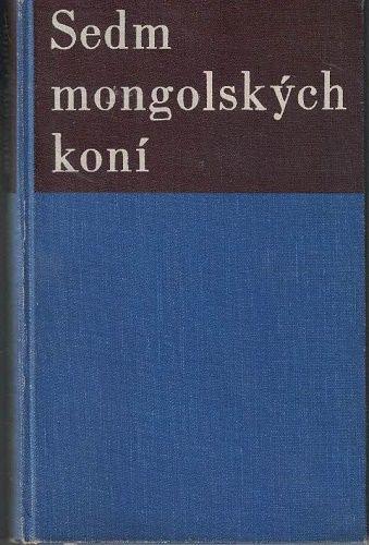 Sedm mongolských koní - M. Fábera