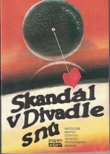 Skandál v Divadle snů - antologie české sci-fi