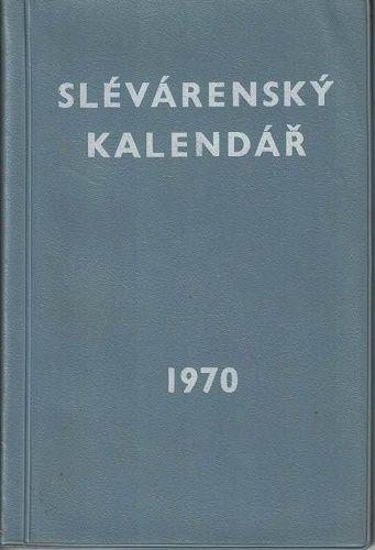 Slévárenský kalendář 1970 - kol. autorů