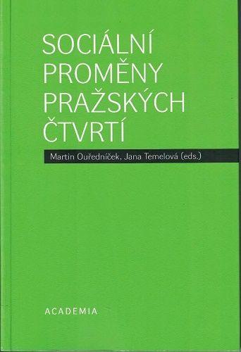 Sociální proměny pražských čtvrtí - M. Ouředníček, J.Temelová