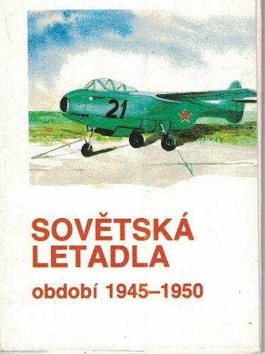Sovětská letadla 1945 - 1950