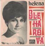 SP Helena Blehárová - Odchází mé trápení, Chtěla bych zpívat jako zvon