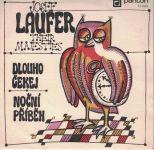SP Josef Laufer a Their Majesties - Dlouho čekej, Noční příběh