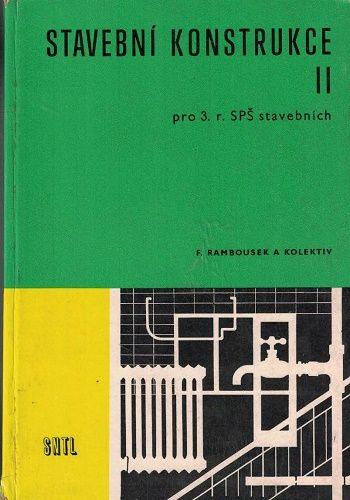 Stavební konstrukce II. - F. Rambousek a kol.