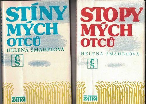 Stíny mých otců a Stopy mých otců - H. Šmahelová