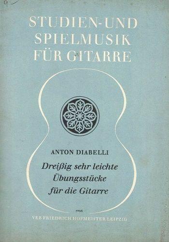 Studien und Spielmusik für Gittare - Anton Diabelli