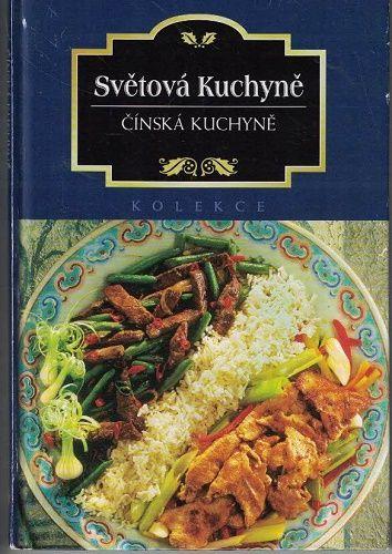 Světová kuchyně - Čínská kuchyně