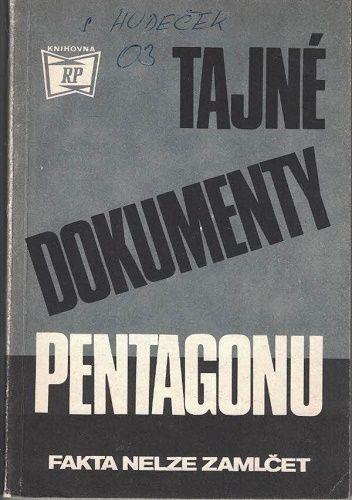 Tajné dokumenty Pentagonu - fakta nelze zamlčet